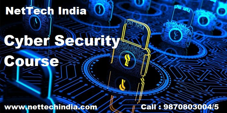 Get Complete End To End Cyber Security Course To Gain Advanced Level Knowledge Of Cyber Security Nettech India Offers The In 2020 Cyber Security Course Cyber Security