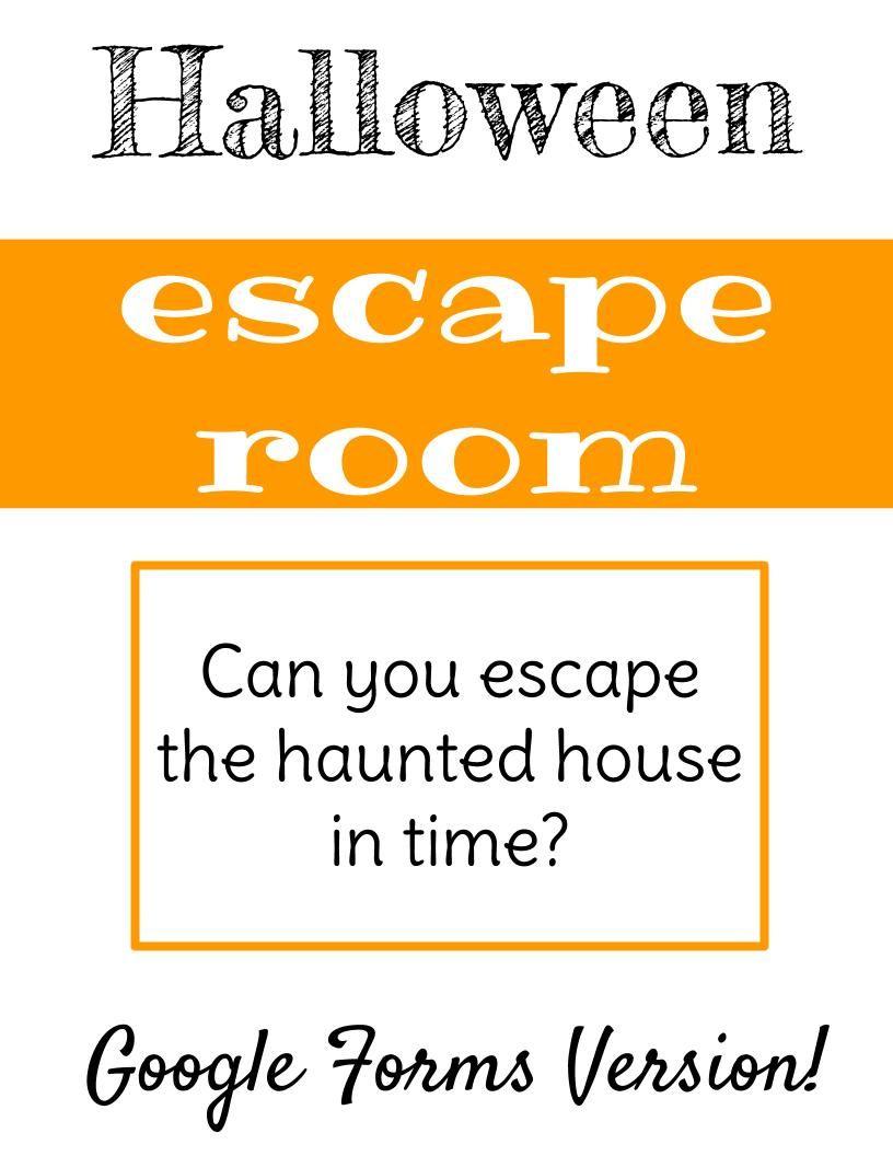 Halloween Escape Room Digital Google Forms Google Forms Escape Room Teaching Elementary [ 1056 x 816 Pixel ]