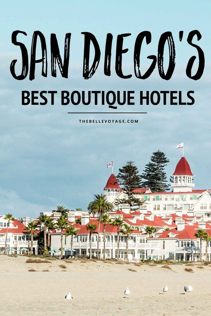 Top 9 San Diego Boutique Hotels For The Perfect Stay