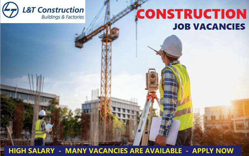 L T Construction Recruitment 2020 In 2020 Civil Construction Construction Services Construction Site