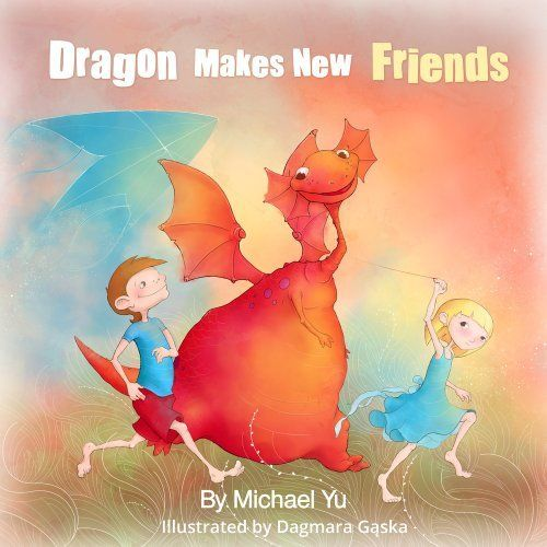 Children's Book: Dragon Makes New FRIENDS ( A Gorgeous Illustrated Children's Picture Book for Ages 2-10 ) by Michael Yu, http://www.amazon.com/dp/B00FUU3RKU/ref=cm_sw_r_pi_dp_YIcstb0NBW77W