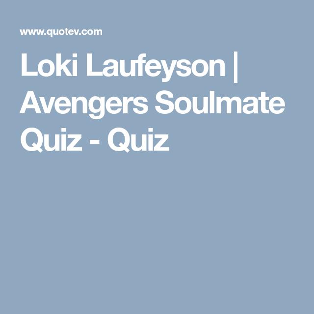 Avengers Soulmate Quiz   Marvel   Soulmate quiz, Love quiz, Avengers