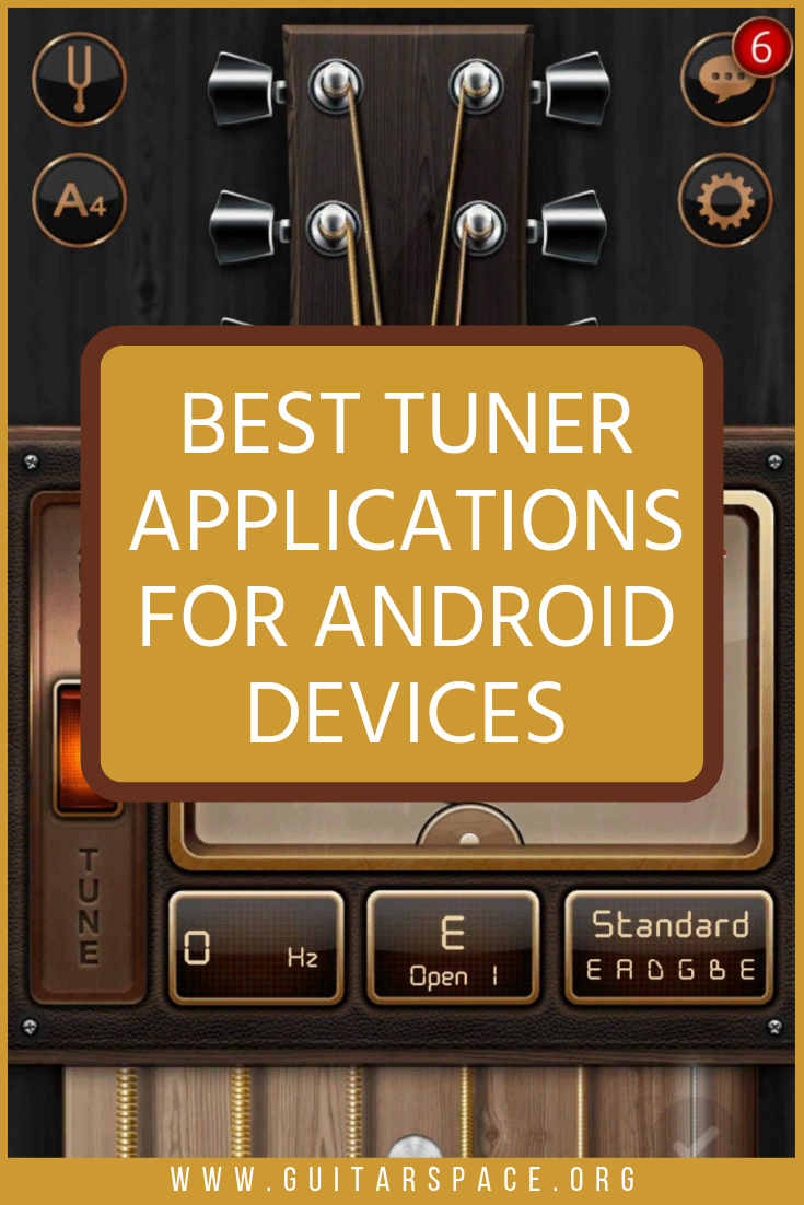 Best Tuner Applications for Android Devices Guitar
