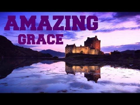 ▷ ♫ Scottish Bagpipes - Amazing Grace ♫ - YouTube This is so
