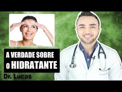 A verdade sobre o Creme Hidratante - Dr Lucas Fustinoni - YouTube