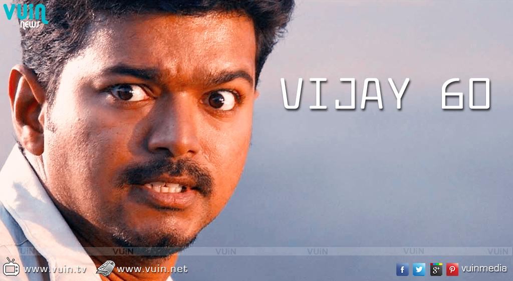'Vijay 60′ to resume soon! Resume, News, Songs