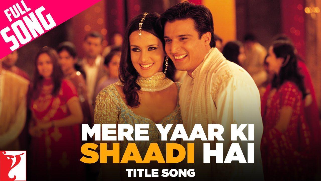 Mere Yaar Ki Shaadi Hai Full Title Song Uday Chopra Jimmy Shergill