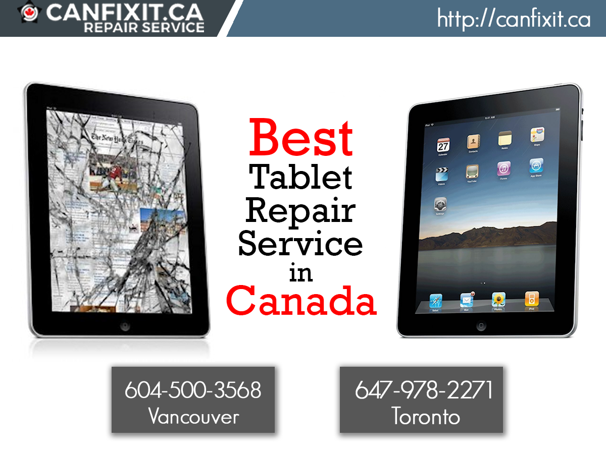 CanFixIt Vancouver & Toronto offers best tablet repair