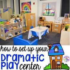 How to Set up the Dramatic Play Center in an Early Childhood Classroom #preschoolclassroomsetup