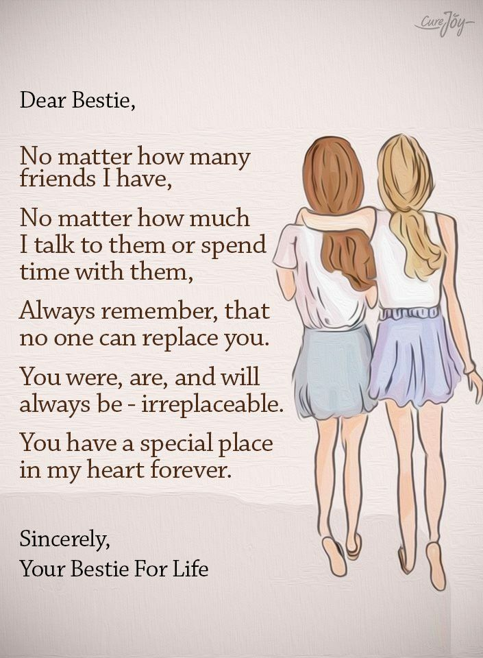 I have one best friend that I have been able to count on