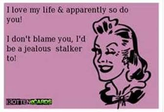 Funny Quotes About Stalkers