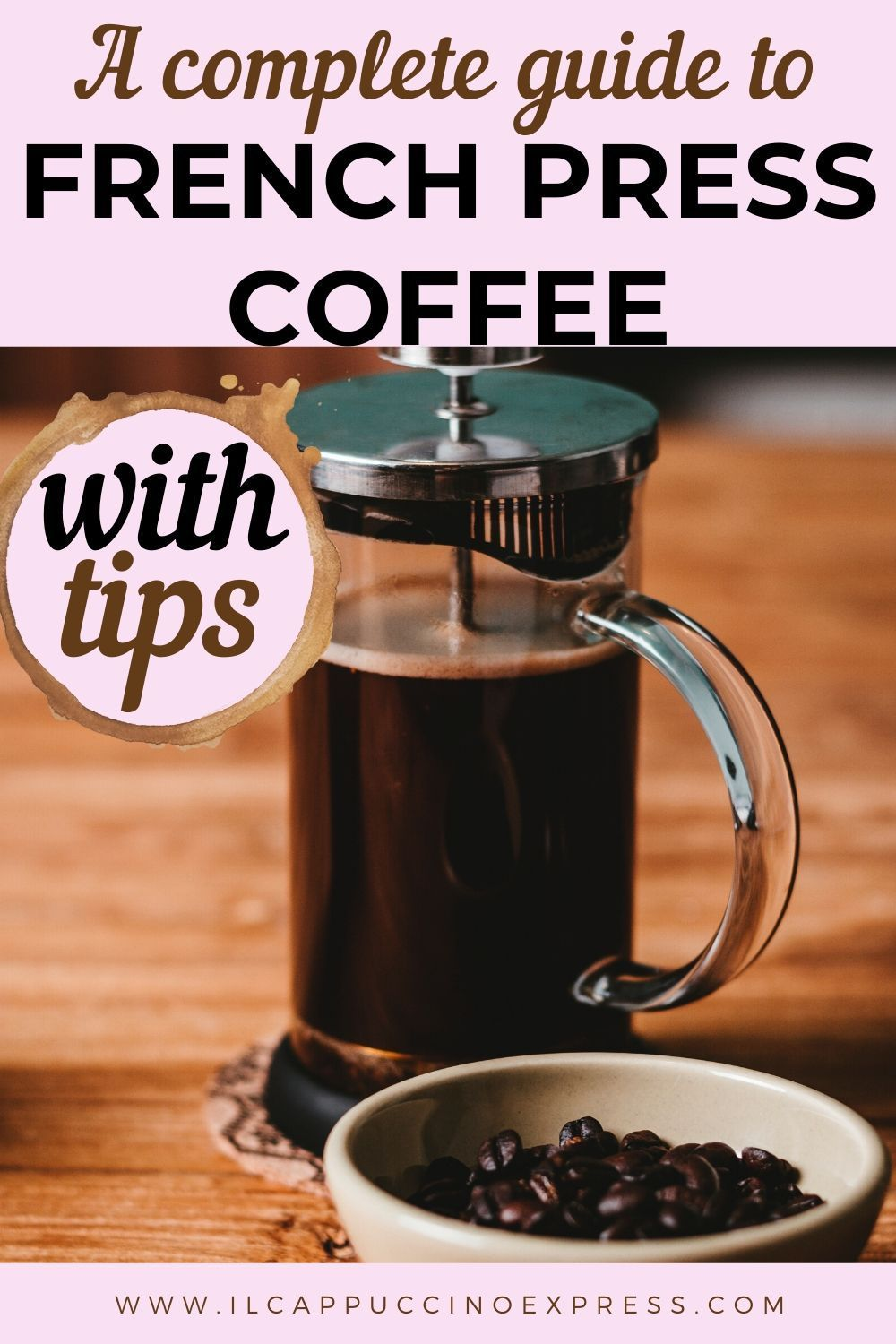 Beginners guide to french press coffee make it at home