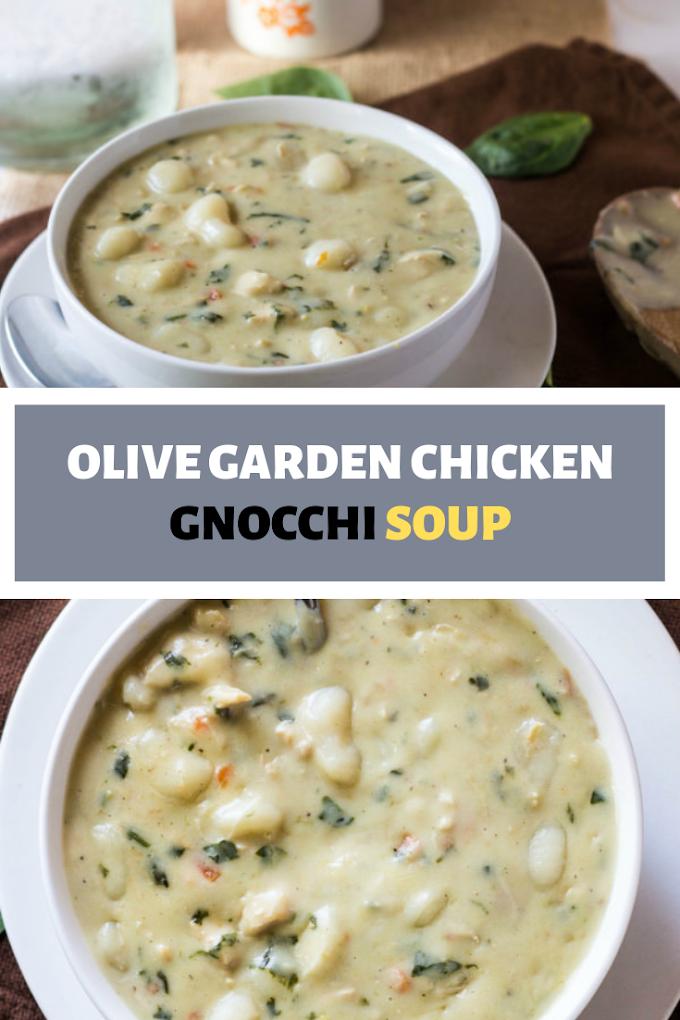 OLIVE GARDEN CHICKEN GNOCCHI SOUP DELICIUOS Chicken