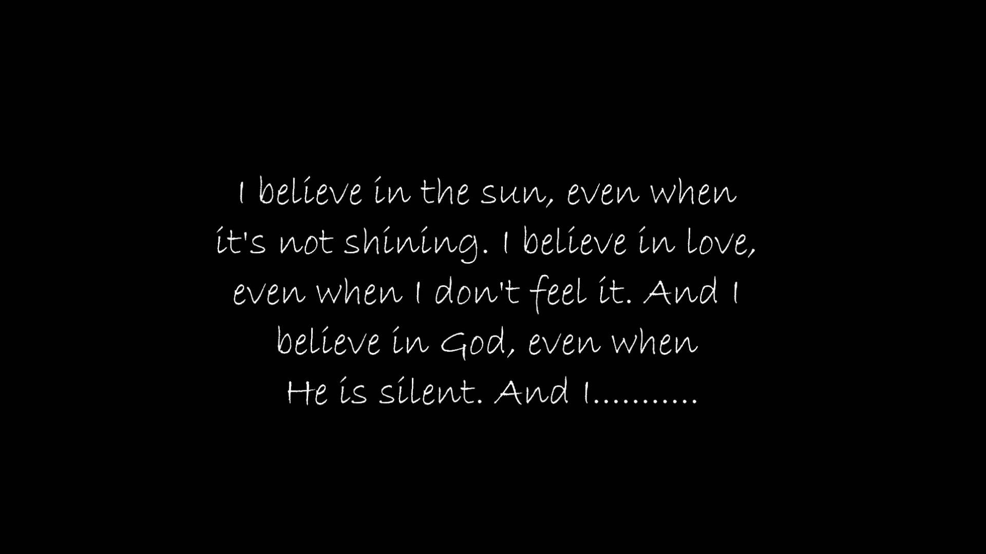 Don T Believe Everything You Hear With Images I Believe In