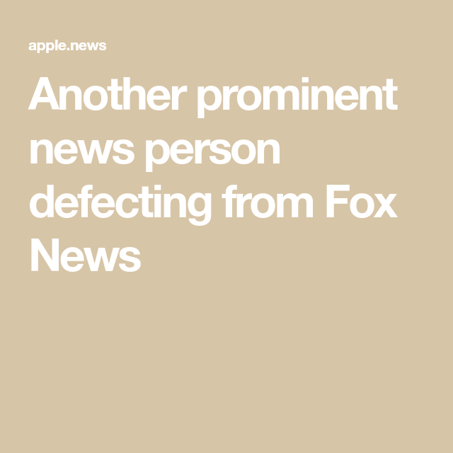 Another prominent news person defecting from Fox News — ABC News