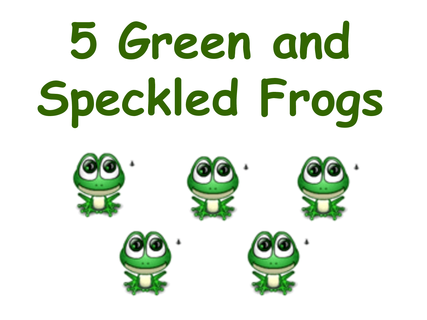 5 Green And Speckled Frogs Song We Sing This Most Weeks