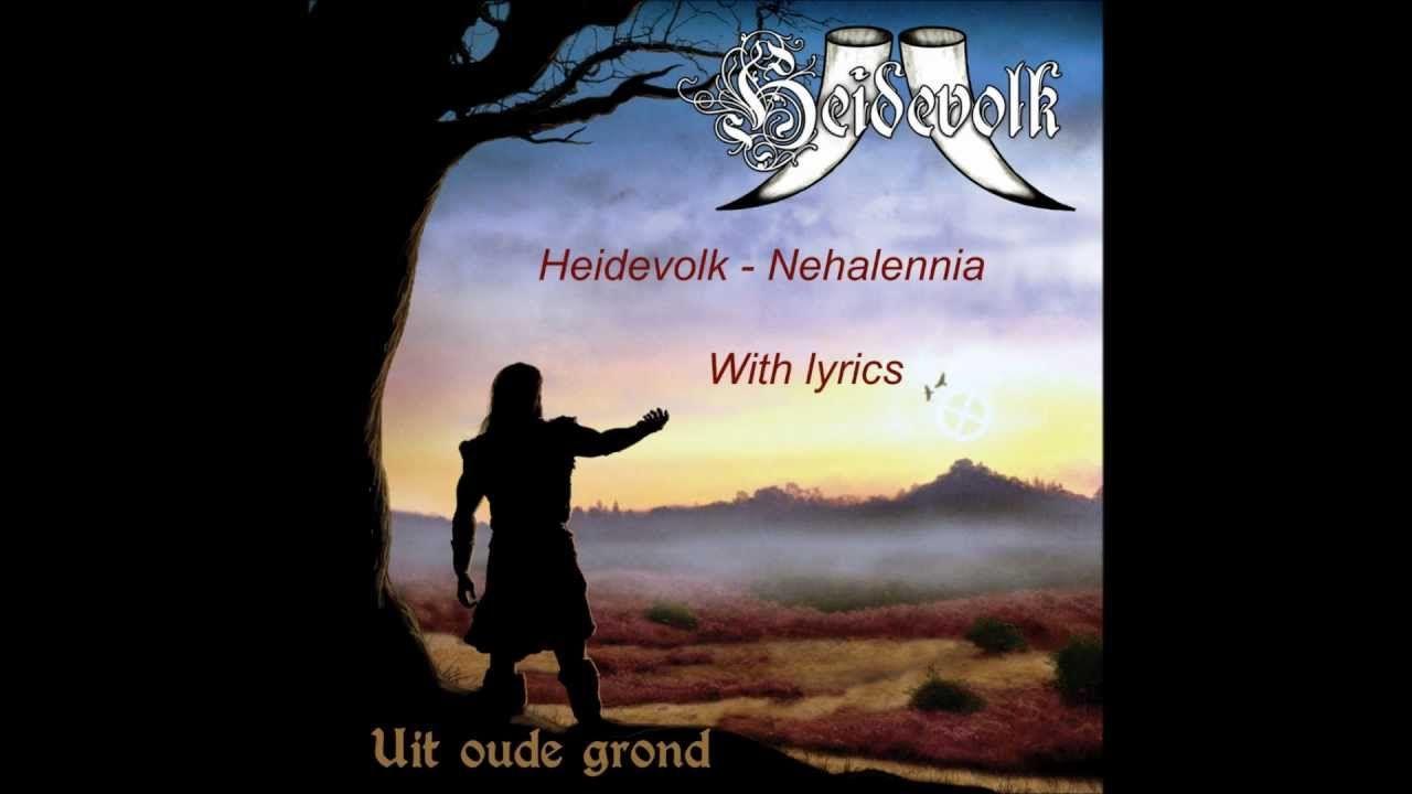 Heidevolk - Nehalennia with lyrics and English translation