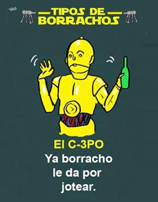 Tipos De Alcoholicos Star Wars Tipos De Borrachos Chistes Humor