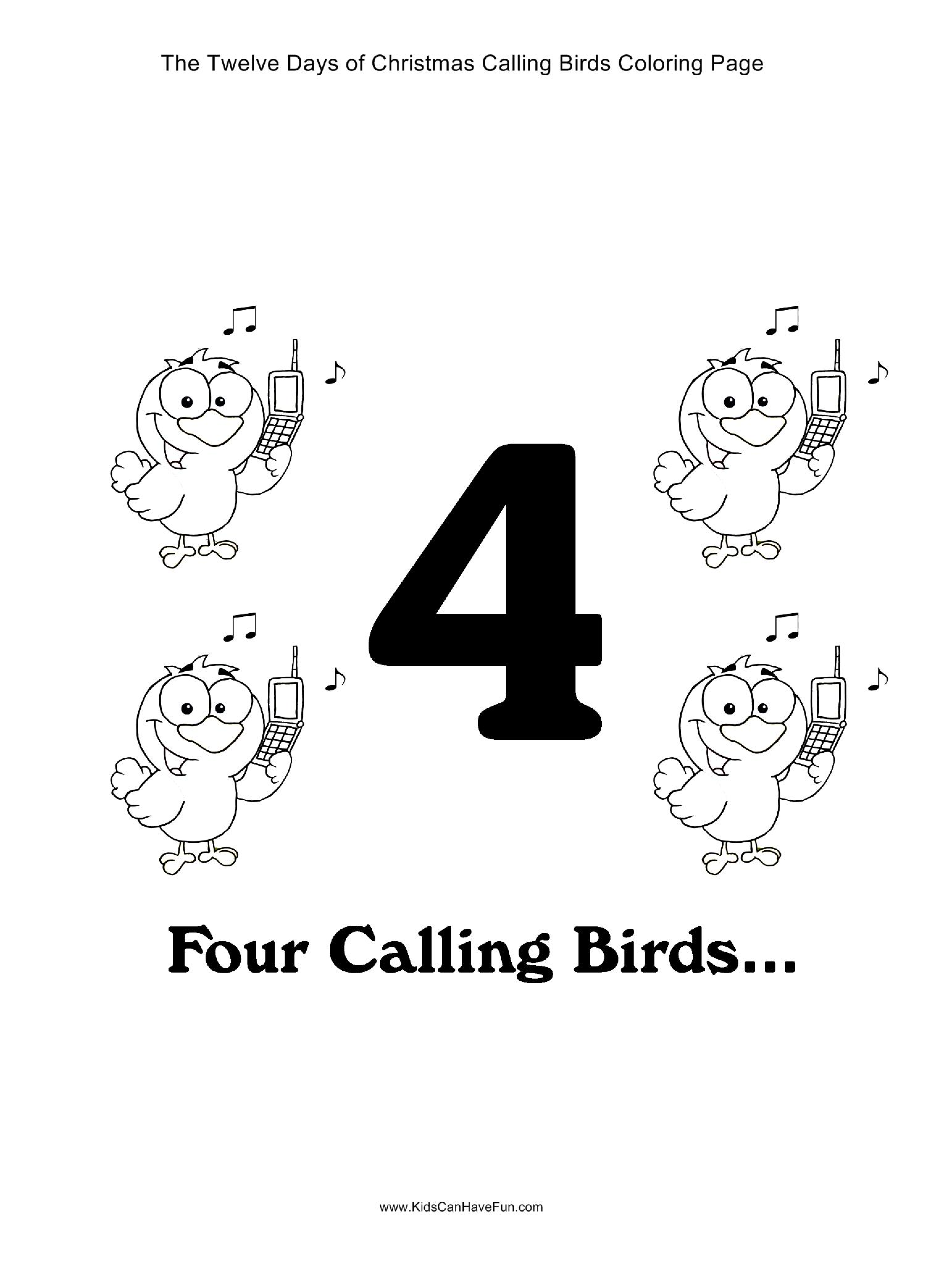 12 Days of Christmas Four Calling Birds Coloring Page http://www ...