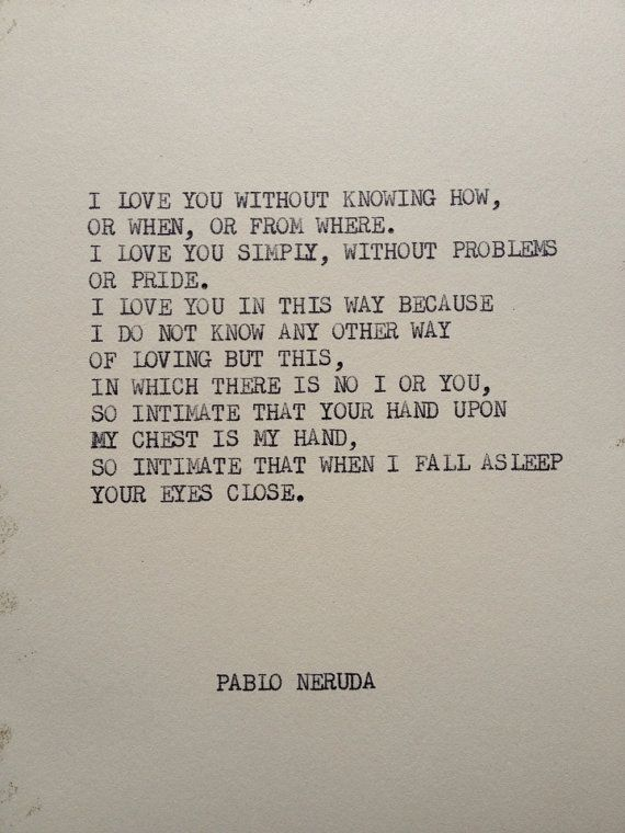 The Pablo Neruda Typewriter Quote On 5x7 Cardstock By Writerswire