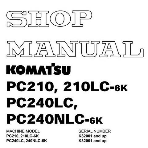 Komatsu PC210,210LC,240LC,240NLC-6K Hydraulic Excavator