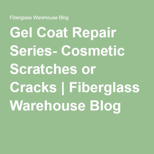 Gel coat repair series cosmetic scratches or cracks fiberglass cosmetics fandeluxe Gallery