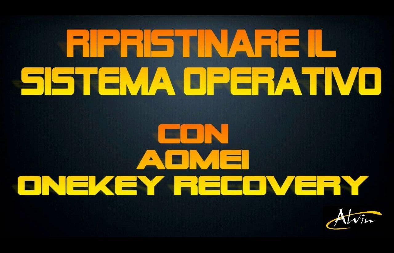 AOMEI OneKey Recovery: Windows XP-Vista-7-8-8 1-10 (32/64bit