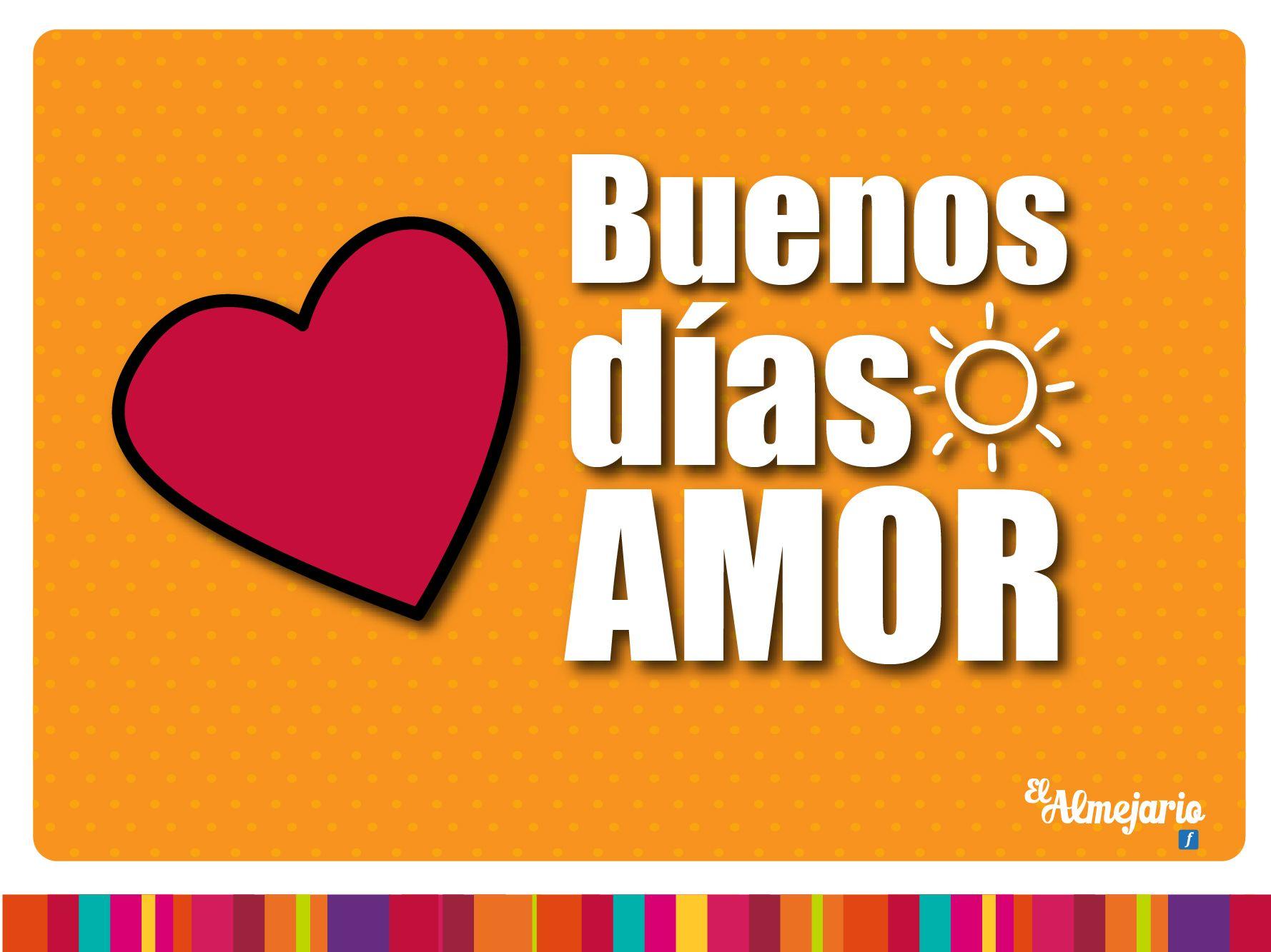 Buenos Dias Amor Con Imagenes Mensajes De Buenos Dias