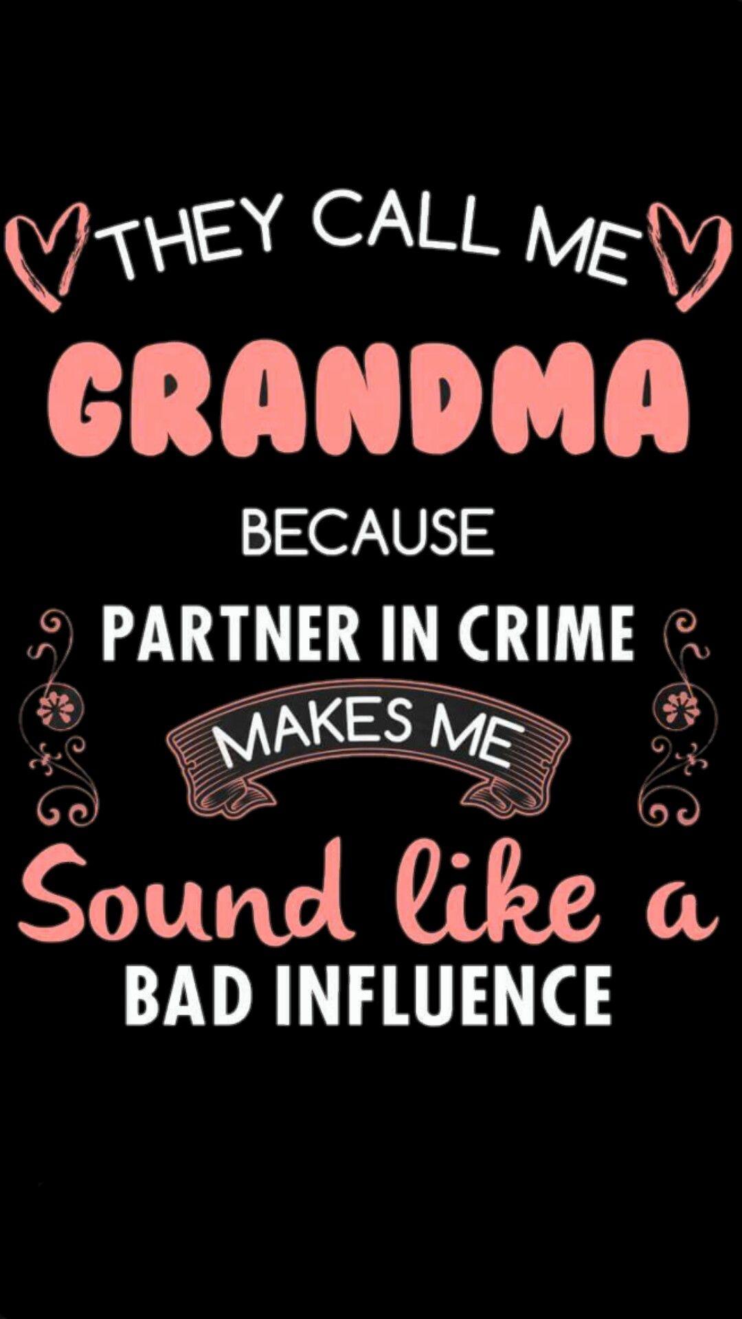 Grandma In 2020 Grandma Quotes Grandparents Quotes Funny Quotes