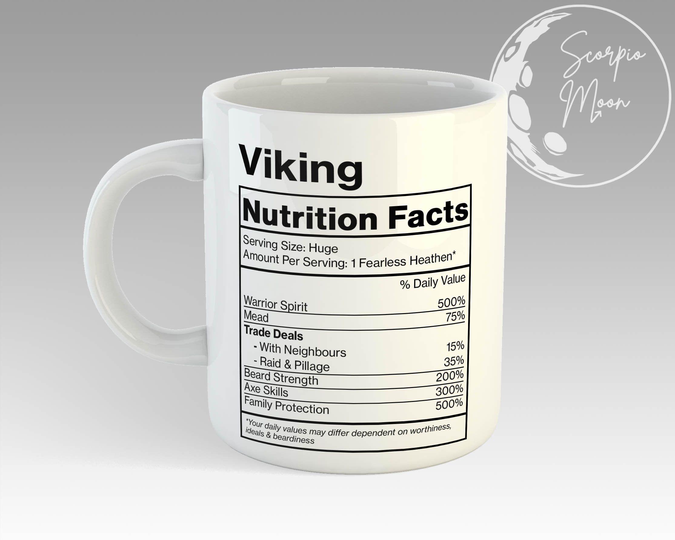 Funny Viking Nutrition Facts Mug, Coffee Mug For Vikings