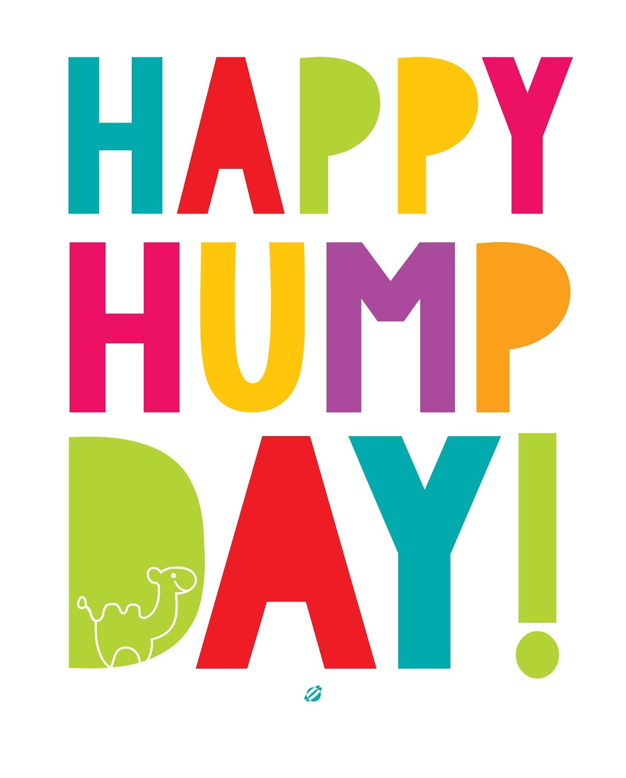 Happy Hump Day! Free Printable personal use only