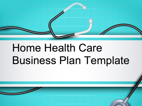 Home Health Care Business Plan Business Plan Templates