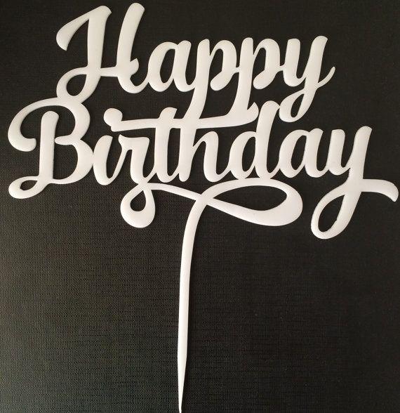 Happy Birthday Cake Topper | schablonen | Pinterest ...