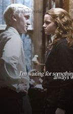 I'm waiting||Dramione by AbbieSmiles