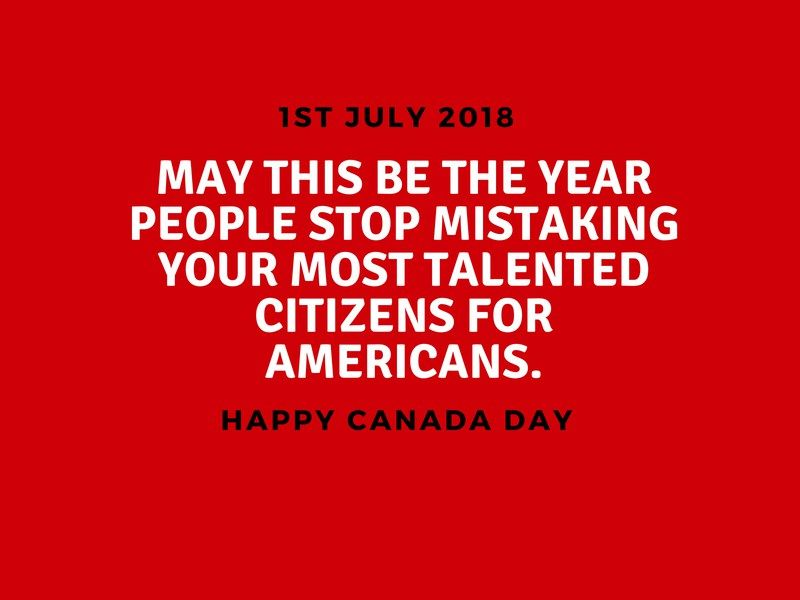 Canada Day Funny Quotes Funny Quotes Happy Canada Day Quotes