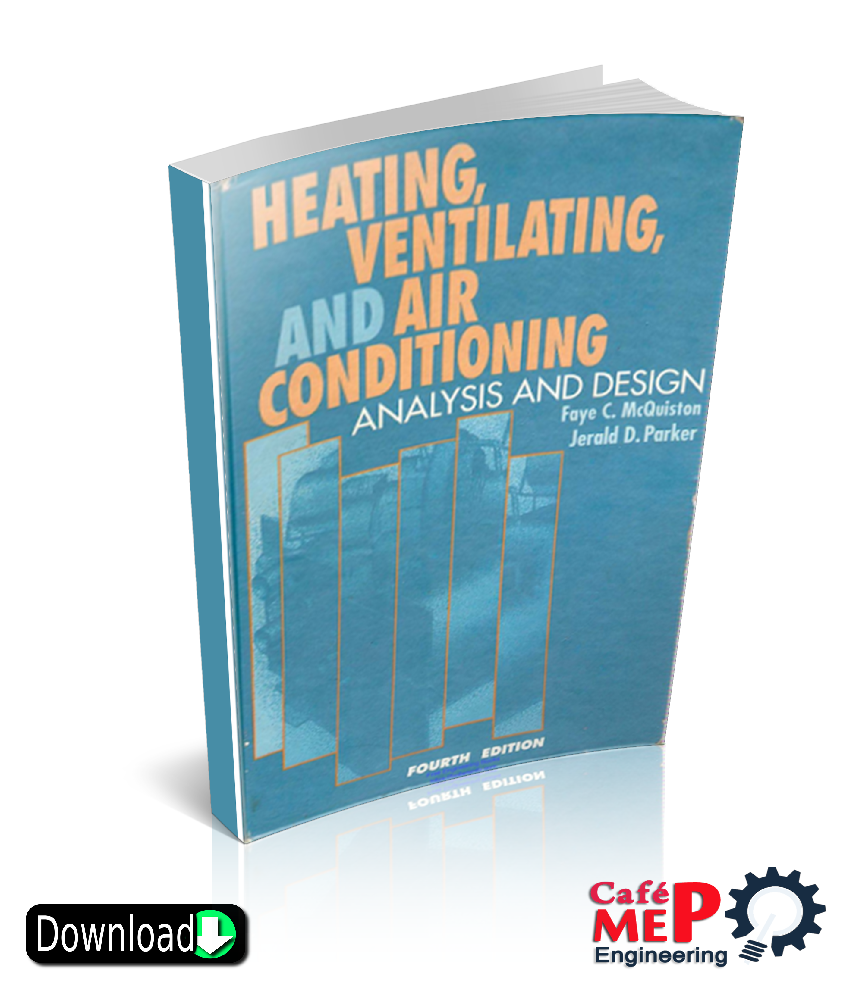 Heating Ventilating And Air Conditioning Analysis And Design Analysis And Design Fourth Edition Ventilation Conditioner Heat
