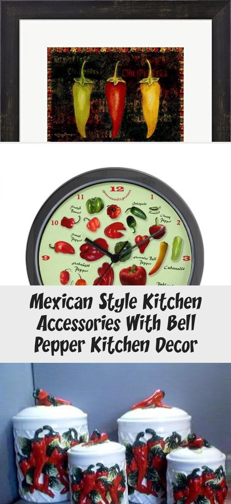 Mexican Style Kitchen Accessories With Bell Pepper Kitchen Decor Kitchen In 2020 Mexican Style Kitchens Kitchen Accessories Kitchen Styling