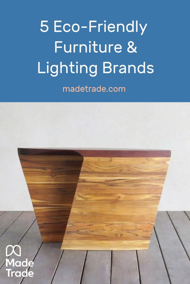 Magnificent 5 Eco Friendly Furniture And Lighting Brands To Furnish The Download Free Architecture Designs Embacsunscenecom