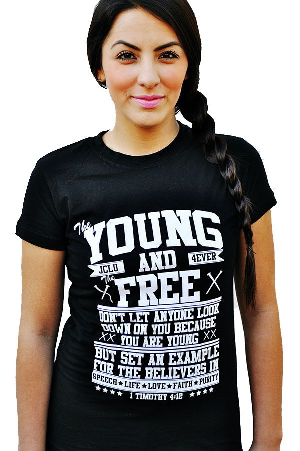 013-YOUNG AND FREE-BLACK-Christian T-Shirt by JCLU Forever Christian t- shirts dd04d40f286