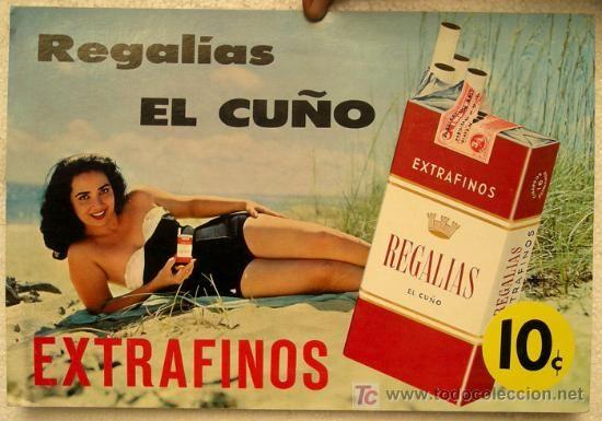 CARTEL PUBLICIDAD , REGALIAS EL CUÑO, CIGARRILLOS, TABACO , CUBA , AÑOS 40-50