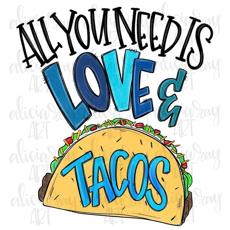Download All You Need Is Love And Tacos Boy Version | Valentine day ...