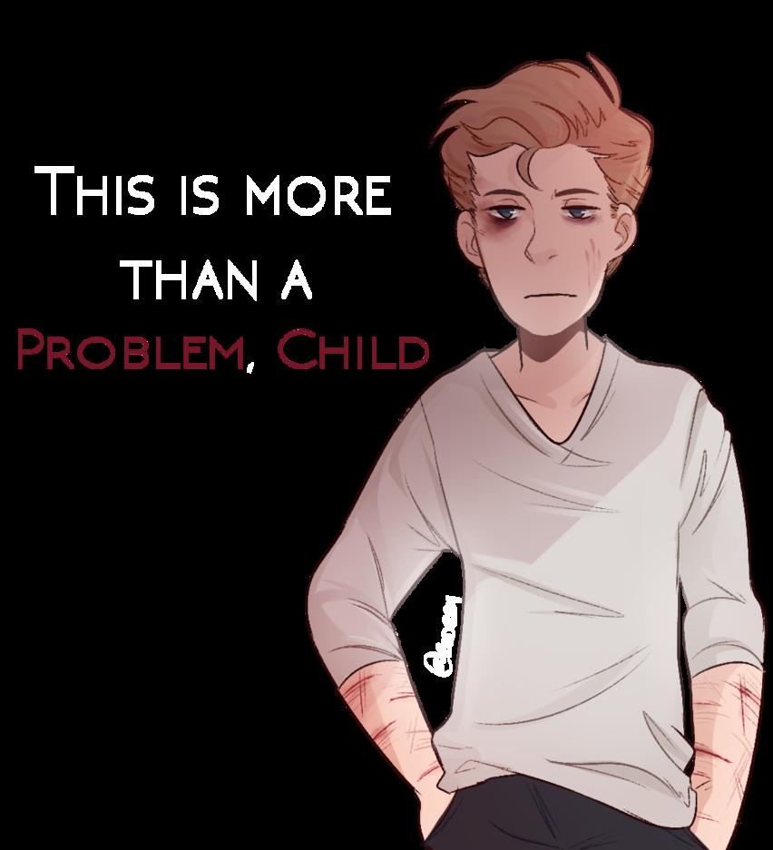 Problem Child by Boddbby