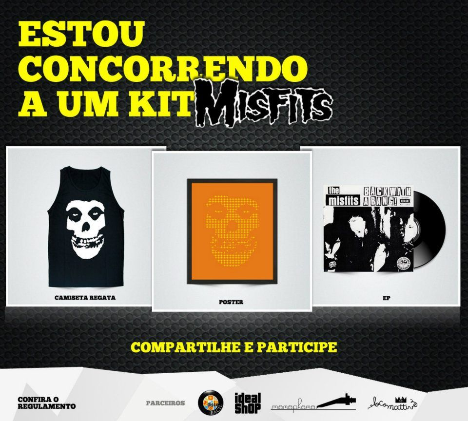 [PROMOÇÃO NO FACEBOOK] Kit Misfits com poster + vinil + camiseta. Participe http://ow.ly/aFcgo