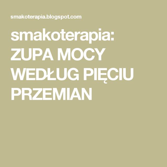 Smakoterapia Zupa Mocy Wedlug Pieciu Przemian Detox Lockscreen Food
