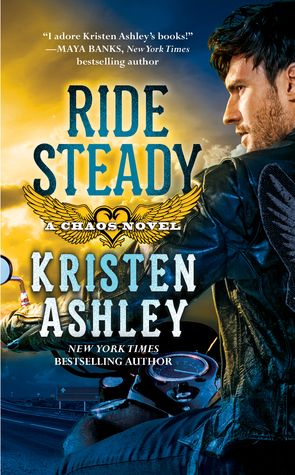Monlatable Book Reviews: Ride Steady (Chaos #3) by Kristen Ashley