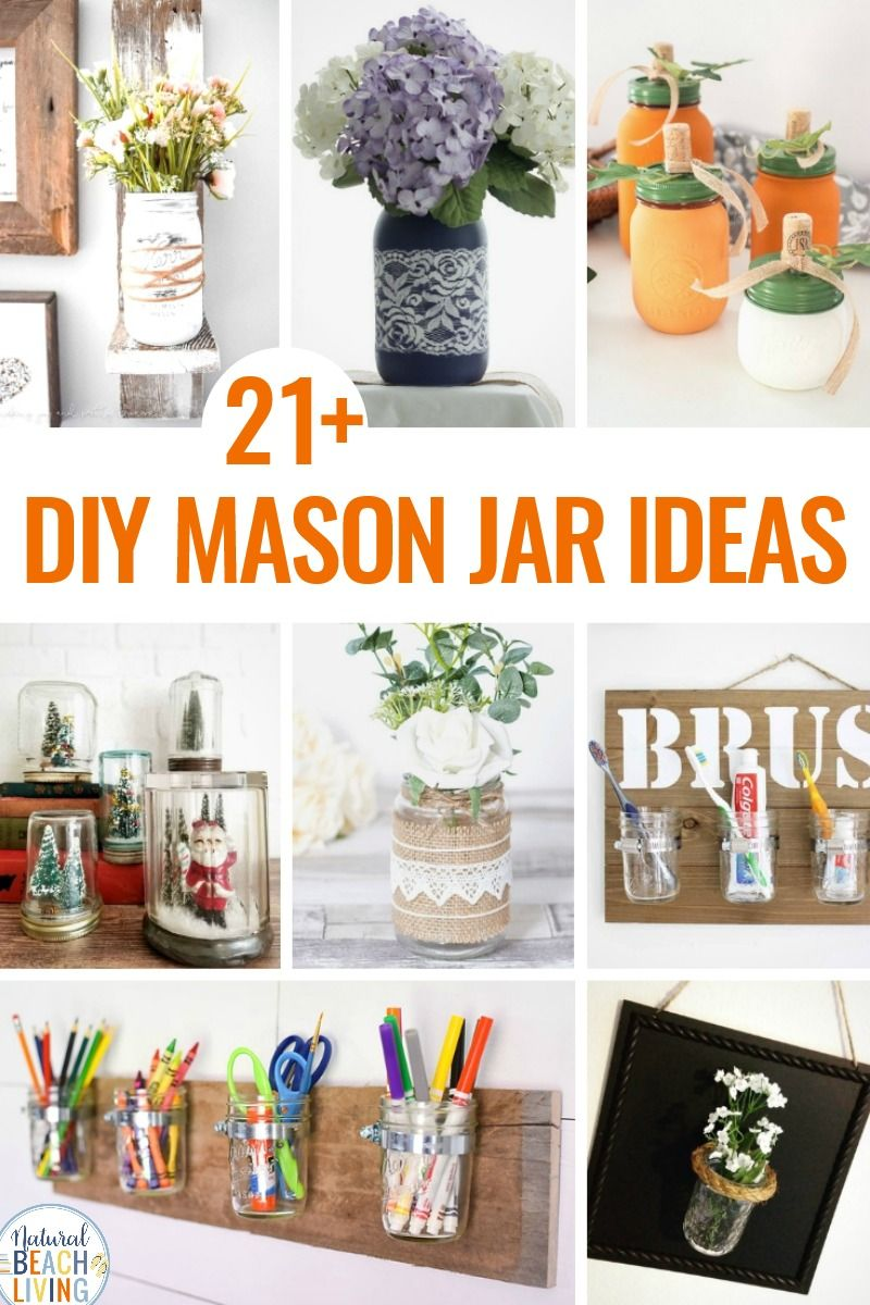 21 Diy Farmhouse Mason Jars That Look Amazing Natural Beach Living Mason Jar Diy Diy Mason Jar Decor Mason Jars
