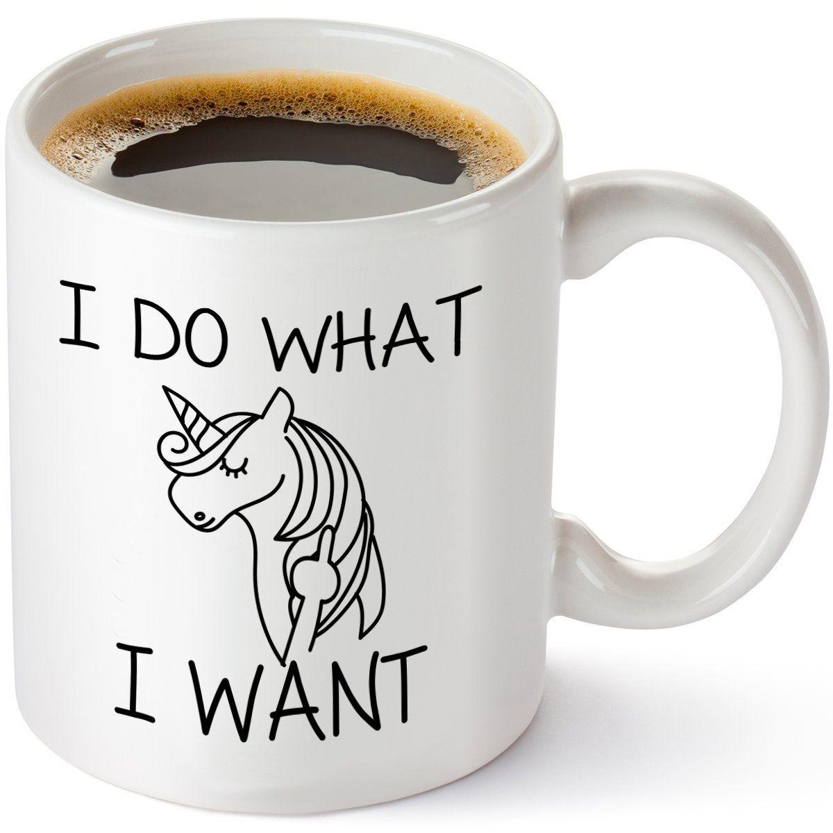 I Do What I Want Unicorn Funny Coffee Mug - Unique ...