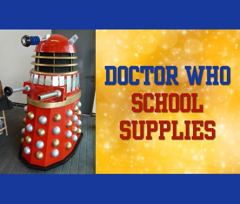 Very Cool Doctor Who School Supplies