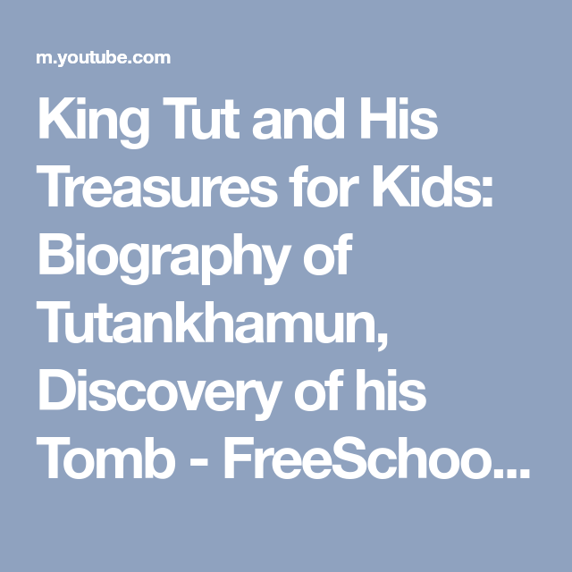 King Tut and His Treasures for Kids: Biography of Tutankhamun ...