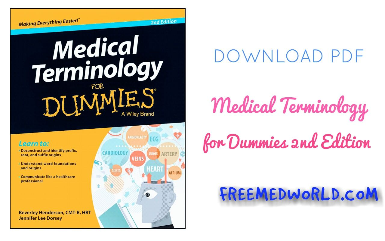 Medical Terminology For Dummies 2nd Edition 2e Medical